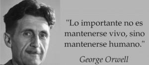 Orwell mantenerse humano
